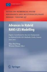 Advances In Hybrid Rans-les Modelling Papers Contributed To The 2007 Sympo...