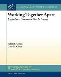 Working Together Apart Collaboration Over The Internet