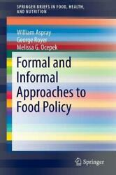 Formal And Informal Approaches To Food Policy $69.67