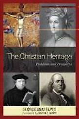 The Christian Heritage Problems And Prospects