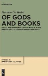 Of Gods And Books Ritual And Knowledge Transmission In The Manuscript Cult...