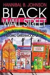 Black Wall Street From Riot To Renaissance In Tulsaand039s Historic Greenwood...
