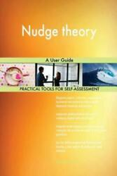 Nudge Theory A User Guide