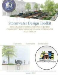 Stormwater Design Toolkit Sustainable Stormwater Update To The Community R...