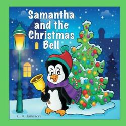 Samantha And The Christmas Bell Personalized Books For Children $12.01