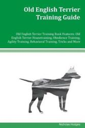 Old English Terrier Training Guide Old English Terrier Training Book Featur...