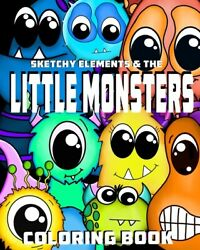 Sketchy Elements And The Little Monsters Coloring Book