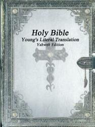 Holy Bible Young's Literal Translation Yahweh Edition