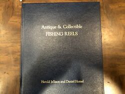 Antique And Collectible Fishing Reelsidenti By Harold Jellison And D.b. Homel