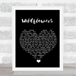Wildflowers Black Heart Song Lyric Quote Music Print