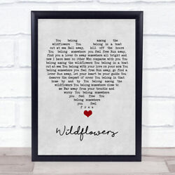 Wildflowers Grey Heart Song Lyric Quote Music Print