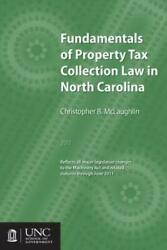Fundamentals Of Property Tax Collection Law In North Carolina