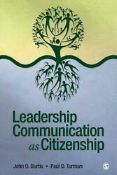 Leadership Communication As Citizenship Give Direction To Your Team Organ...