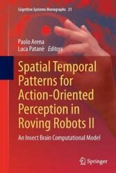 Spatial Temporal Patterns For Action-oriented Perception In Roving Robots I...