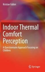 Indoor Thermal Comfort Perception A Questionnaire Approach Focusing On Chi...