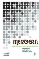 Mergers Leadership Performance And Corporate Health