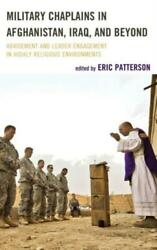 Military Chaplains In Afghanistan Iraq And Beyond Advisement And Leader ...