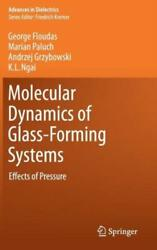 Molecular Dynamics Of Glass-forming Systems Effects Of Pressure