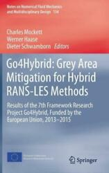 Go4hybrid Grey Area Mitigation For Hybrid Rans-les Methods Results Of The...