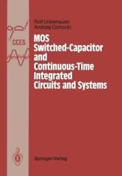 Mos Switched-capacitor And Continuous-time Integrated Circuits And Systems...