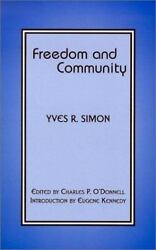 Freedom And Community By Yves R. Simon 2001, Hardcover