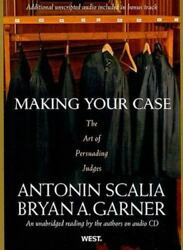 Making Your Case The Art Of Persuading Judges An Unabridged Reading By The Aut
