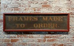Frames Made To Order - Rare 19th Century Advertising Sign