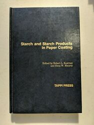 Starch And Starch Products In Paper Coating Edited By Robert L. Kearney And...