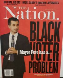 The Nation Feb 24 2020 Mayor Pete has a Black Voter Problem FREE SHIPPING CB
