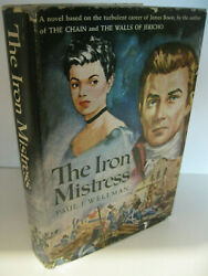 The Iron Mistress By Paul I. Wellman 1st Edition 1951 James Bowie Very Good/good