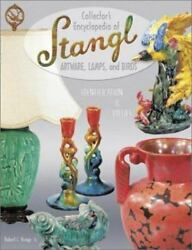 Collector's Encyclopedia Of Stangl Id And Values Guide Hardcover Collector's Book