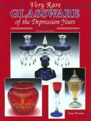 Very Rare Glassware Of The Depression Years Values And Id Guide Collector Book