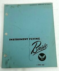 1943 Us Army Air Force Basic Instrument Flying Training Book