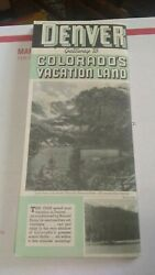 Denver Gateway To Coloradoand039s Vacation Land Tourism Pamphlet Mountain Parks 1930s