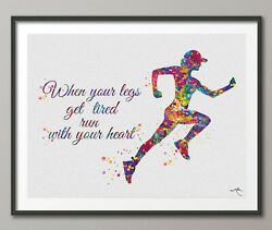 Female Girl Woman Runner Watercolor When Your Legs Get Tired Run With Your Heart
