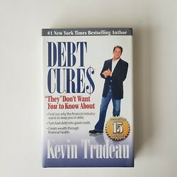 Debt Cures They Don't Want You To Know About By Kevin Trudeau New Year