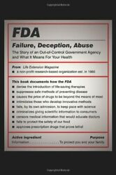 FDA: FAILURE DECEPTION ABUSE: STORY OF AN OUT-OF-CONTROL By Life Mint