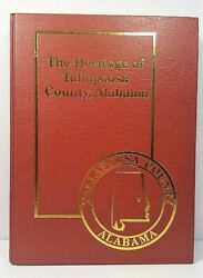 The Heritage of Tallapoosa County Alabama Hard Back Book