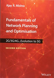 Mishra Ajay R.-fundamentals Of Network Planning And Optimisation 2g/3 Hbook Neuf