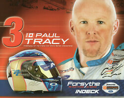 Paul Tracy 3 Forysthe Racing Authetic 8 X 10 Promo Drivers Card