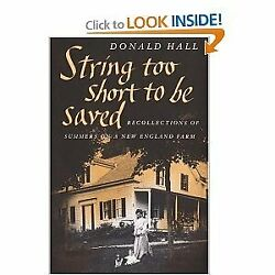 STRING TOO SHORT TO BE SAVED By Donald Hall - Hardcover **Mint Condition**