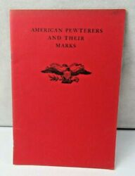 1968 American Pewterers And Their Marks Malcolm A. Rogers Pewter Reference Book