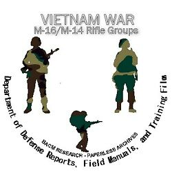Vietnam War M16 M14 And Other Rifles Defense Dept. Reports Field Manuals And Films