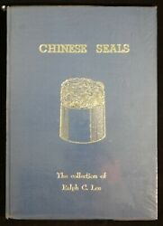 Chinese Seals, The Collection Of Ralph C. Lee. Signed By Wife Violette M. Lee.