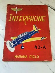 Vintage 1942 Wwii Us Army Marana Field Interphone Yearbook Class 43-a Rare