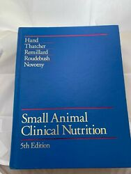 Small Animal Clinical Nutrition 5th Edition 2010 Hardcover Revised Edition