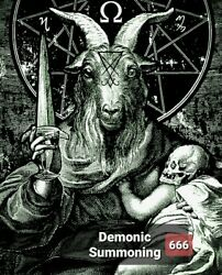 Demon Summoning. Extreme Black Magick Male Or Female. Complementary Key By Mail