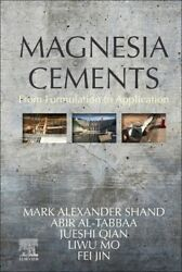 Magnesia Cements From Formulation To Application