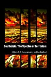 South Asia The Spectre Of Terrorism