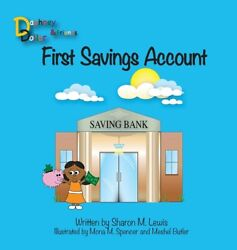 First Savings Account Daphney Dollar And Friends